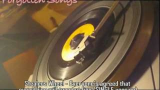 Stealers Wheel - (Everyone's Agreed That) Everything Will Turn Out Fine (single version)
