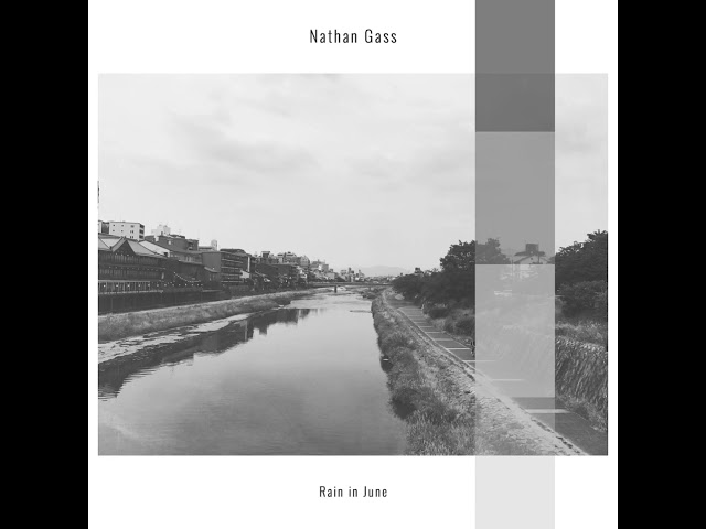 Nathan Gass - Rain in June