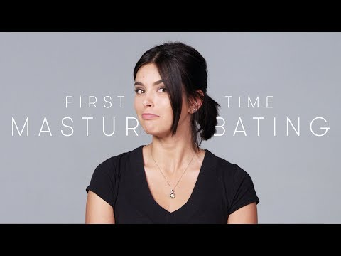 People Tell Us About The First Time They Masturbated - Keep It 100