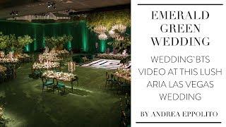 Aria Las Vegas | Luxe Emerald Green Wedding BTS Video By Andrea Eppolito