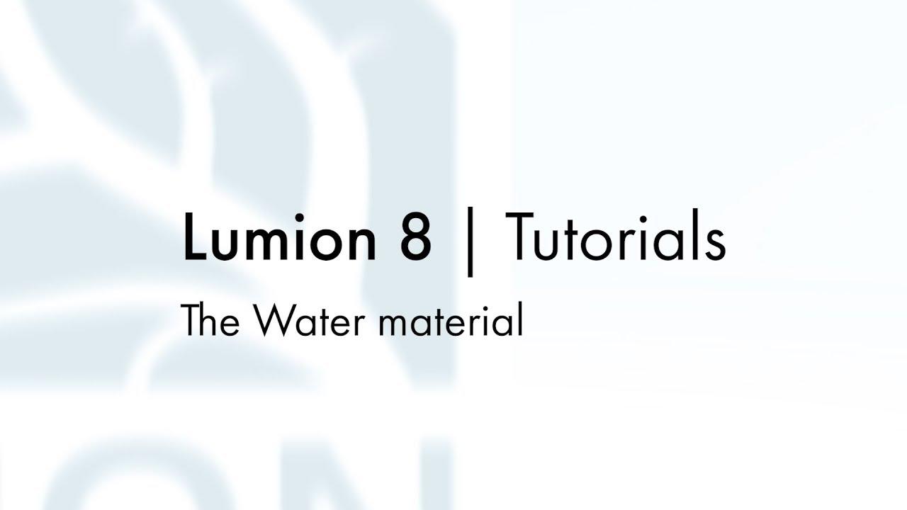 マテリアル:カスタムマテリアル - 水(Lumion8 series)