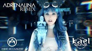 Annie McCausland - Adrenalina (Kael Sounds Remix)