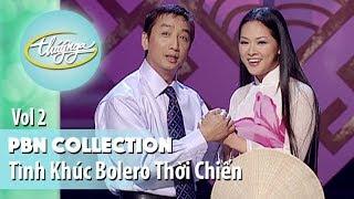 PBN Collection | Những Tình Khúc Bolero Thời Chinh Chiến (Vol 2)