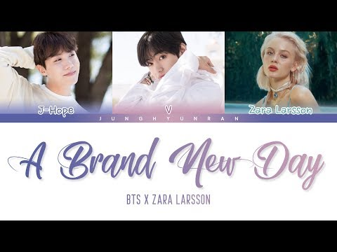 BTS x Zara Larsson - A Brand New Day (BTS WORLD OST Part.2) 「Color Coded Lyrics_Han/Rom/Eng」