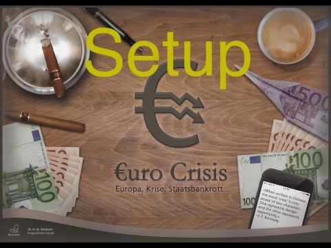 Benjamin Blabs about Euro Crisis - Part 1 - Setup