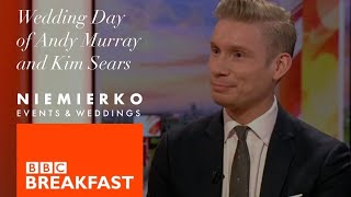 Mark Niemierko - BBC Breakfast - Andy Murray and Kim Sears Wedding