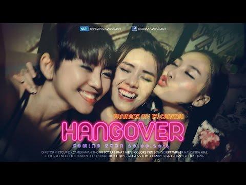Hangover - Thu Minh (Official Fanmade) Khi con gái say xỉn phiên bản girl xinh