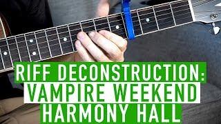 Harmony Hall   Vampire Weekend   Guitar Lesson