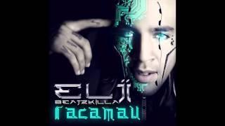 Elji Beatzkilla - Raça Mau