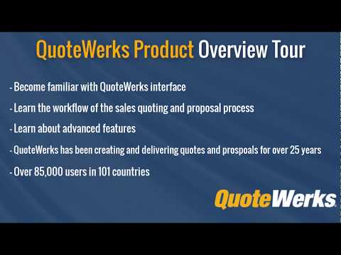 QuoteWerks CPQ - Sales Quoting and Proposal Software Overview