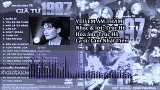 Yêu Em Âm Thầm (1997) | Audio