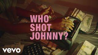 Tyla Yaweh - Who Shot Johnny? (Clean)
