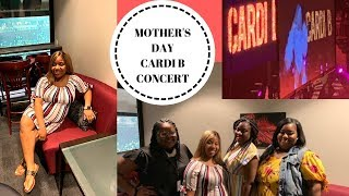 MOTHER'S DAY   CARDI B CONCERT