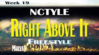 Lil Wayne - Right Above It feat. Drake freestyle by rap group Nctyle!
