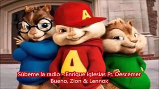 Súbeme la radio  Enrique Iglesias Ft  Descemer Bueno, Zion Y Lennox - Alvin y las ardillas