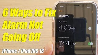 Six Ways to Fix Alarm Not Going Off on iPhone / iPad | IOS 13