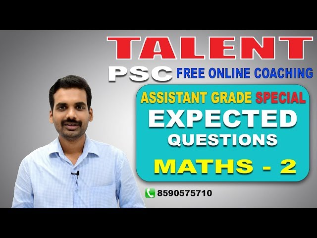 PSC | ASSISTANT GRADE SPECIAL | EXPECTED QUESTIONS - MATHS 2