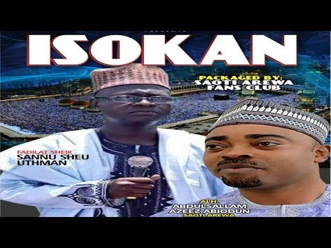 ISOKAN | Sheikh Sannu Sheu Delivered a Lecture for Saoti Arewa | Saoti Perform for Arewa's Fans Club