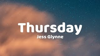Jess Glynne   Thursday (Lyrics)