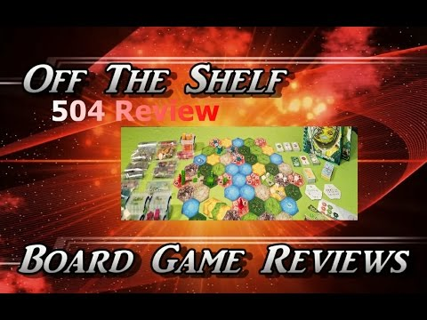 Off The Shelf Board Game Reviews - 504 - Part 6 - The Review
