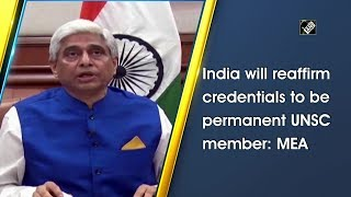 India will reaffirm credentials to be permanent UNSC member: MEA - Download this Video in MP3, M4A, WEBM, MP4, 3GP