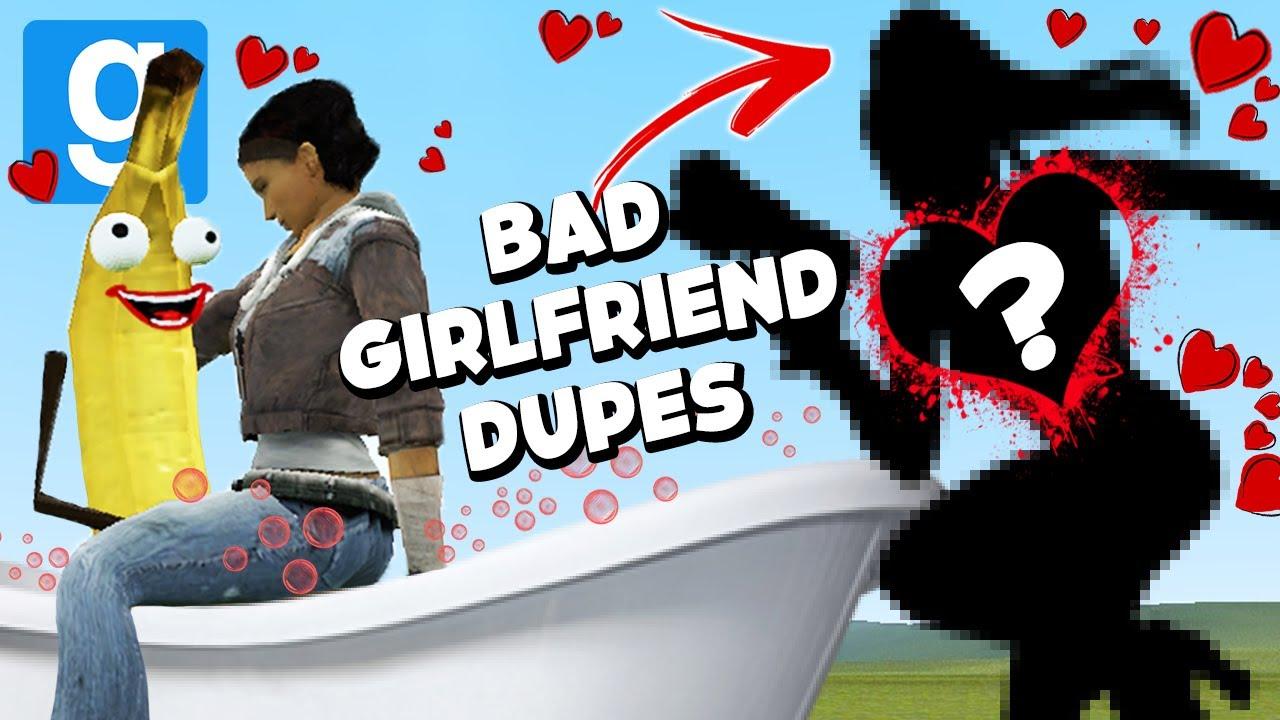BAD GIRLFRIEND DUPES! (Garry's Mod Sandbox)