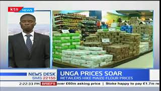 Unga prices soar high as millers re-strategise