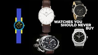 Watches You Should Never Buy