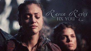 Raven Reyes - fix you (Spoilers 2x08)