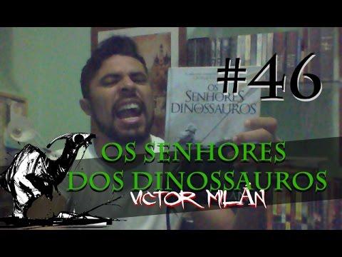 Senhores dos Dinossauros - Victor Milán