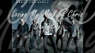 Losing My Mind By Chris Daughtry