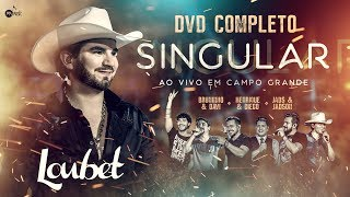 """Loubet lança álbum """"Singular – Ao Vivo em Campo Grande"""""""