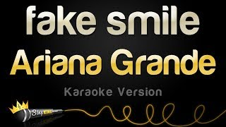 Ariana Grande - fake smile (Karaoke Version)
