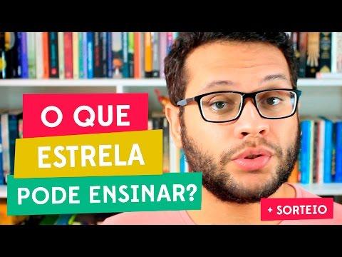 SOBRE SER QUEM VOCÊ É E A EXTRAORDINÁRIA GAROTA CHAMADA ESTRELA (+ SORTEIO) | Elefante Literário