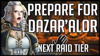 HOW TO PREPARE - Battle of Dazaralor Raid & Season 2 of BFA   WoW Battle for Azeroth
