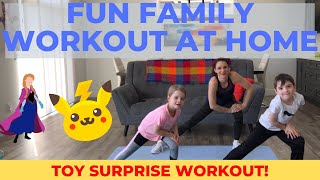 Family Workout At Home / Toy Surprise KIDS Workout! Ages 2 - 8