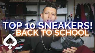 Top 10 Sneakers - Back to School 2016!   SneakerTalk