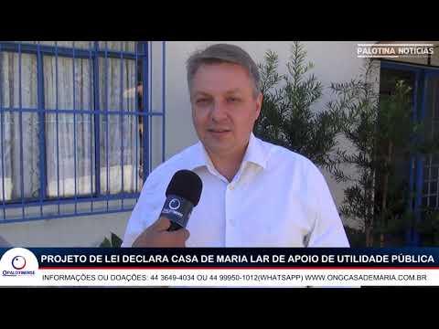 Câmara de Palotina aprova utilidade pública à Casa de Maria Lar de Apoio