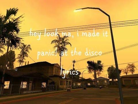 hey look ma, i made it - panic! at the disco // lyrics