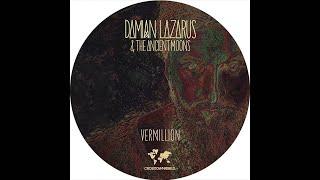 Damian Lazarus & The Ancient Moons - Vermillion (Agoria Remix)