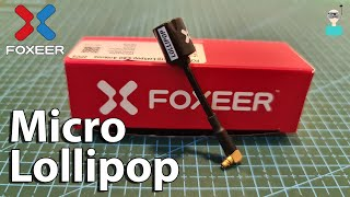 Foxeer Micro Lollipop - SWR Test & SBS Comparison With Lollipop 3