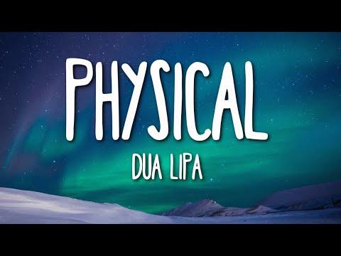 Dua Lipa - Physical (Lyrics) 🎵