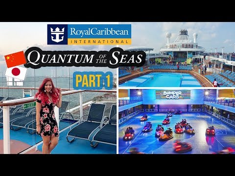Royal Caribbean | Quantum of the Seas | China & Japan (PART 1) TRAVEL VLOG