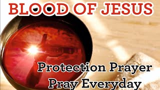 BLOOD OF JESUS (Protection Prayer,Pray Everyday)..Joel Lasrado