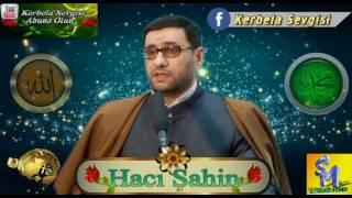 Haci Sahin ANA ve ALLAH 2o17 (mutleq baxin)