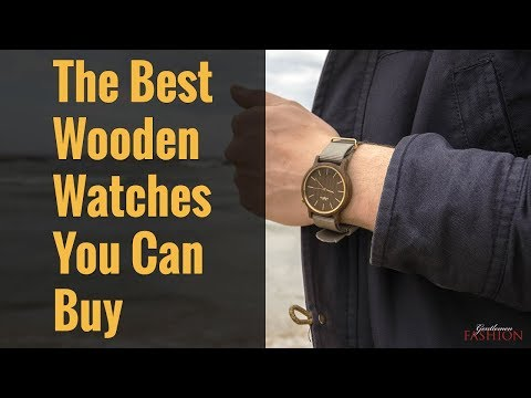 The Best Wooden Watches You Can Buy In 2018
