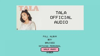 TALA   Walk Away (Official Audio Clip)