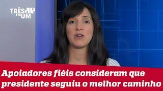 Bruna Torlay: O que a 3ª via vai fazer agora que Bolsonaro mostrou-se moderado?