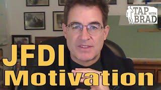 JFDI - Motivation - Tapping with Brad Yates