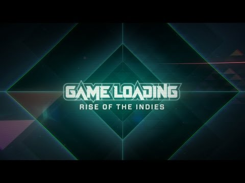 Go And See GameLoading: Rise Of The Indies At The Cinema